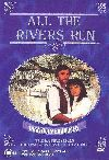 Все Реки Текут / All The Rivers Run (2DVD-Mpeg4)