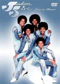 Michael Jackson & Jackson 5 - Live in Mexico